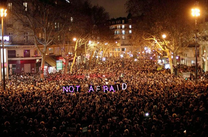not afraid paris - NOT AFRAID!